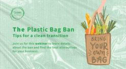 Plastic Bag Ban Webinar at Green Business HQ